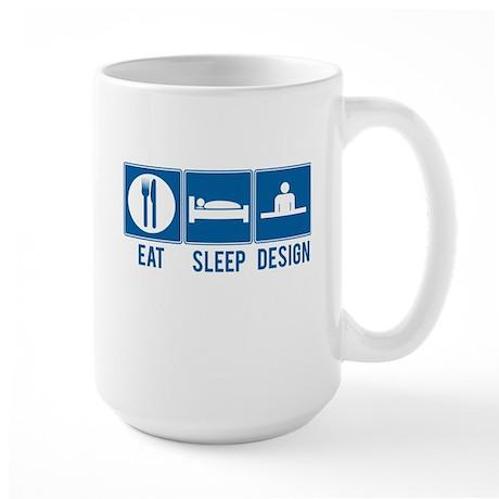 Eat Sleep Design Mug - Large
