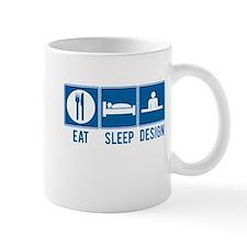 Eat Sleep Design Mug