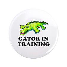 "Gator In Training 3.5"" Button"