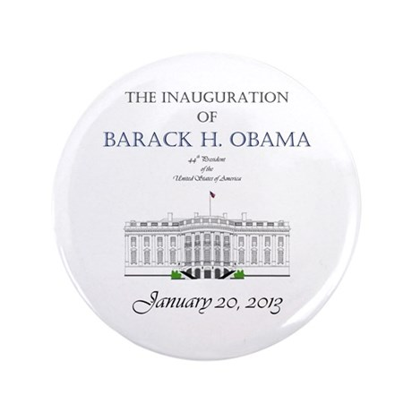 "Inauguration of Barack H. Obama 2013 3.5"" Button"
