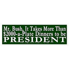 More than Money, Bush Bumper Bumper Sticker