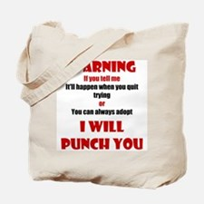 I Will Punch You Tote Bag