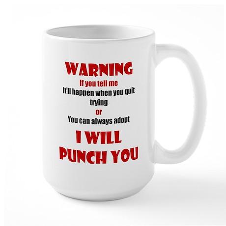 I Will Punch You Large Mug