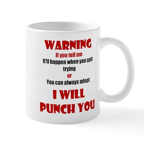 I Will Punch You Mug