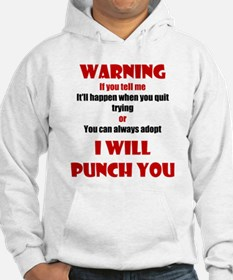 I Will Punch You Hoodie