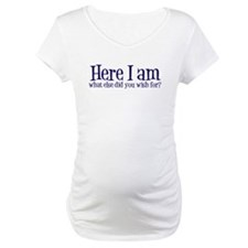 Here I Am Shirt