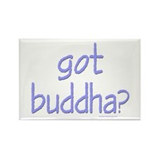 Got Buddha? Rectangle Magnet