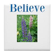 Cute Beliefs Tile Coaster