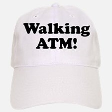Walking ATM! Baseball Baseball Cap