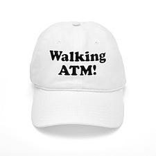Walking ATM! Baseball Cap