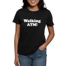 Walking ATM! Tee