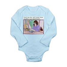 No Layoffs Long Sleeve Infant Bodysuit