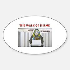 The Walk of Shame Sticker (Oval)