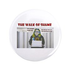 """The Walk of Shame 3.5"""" Button (100 pack)"""