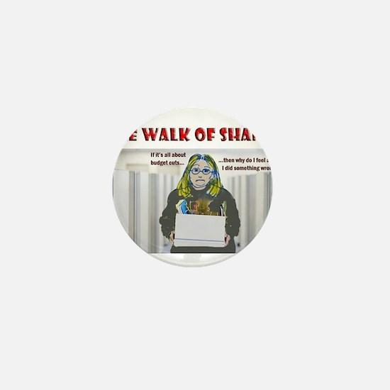 The Walk of Shame Mini Button
