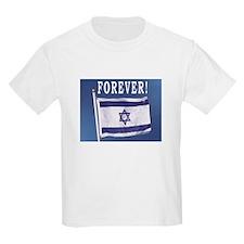 Israel Flag Forever Kids T-Shirt