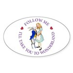 Follow Me - I'll Take You to Wonderland Sticker (O