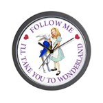 Follow Me - I'll Take You to Wonderland Wall Clock