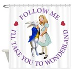 Follow Me - I'll Take You to Wonderland Shower Cur