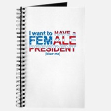 Female President Blow Me - Journal