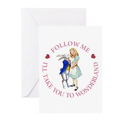 Follow Me - I'll Take You to Wonderland Greeting C