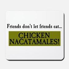 Chicken Nacatamales Mousepad