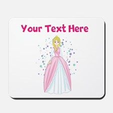 Personalize This Princess Designed Item Mousepad