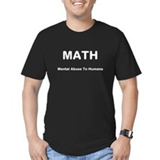 MATH = Mental Abuse To Humans