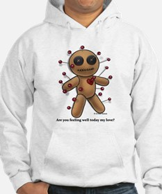 Are you feeling well... Hoodie