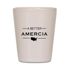 A Better Amercia Shot Glass
