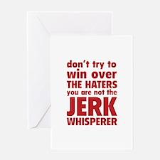 Jerk Whisperer Greeting Card