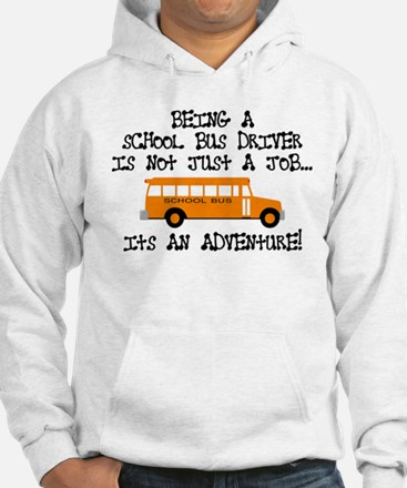 Being A School Bus Driver... Hoodie