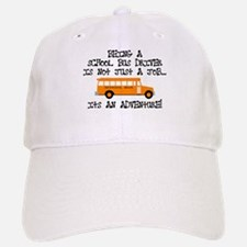 Being A School Bus Driver... Baseball Baseball Cap
