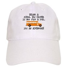 Being A School Bus Driver... Baseball Cap