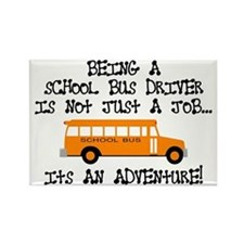 Being A School Bus Driver... Rectangle Magnet