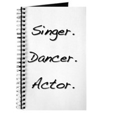 Singer. Dancer. Actor. Journal