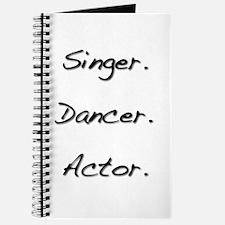 Singer. Dancer. Actor. Journal