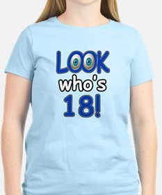 Look who's 18 T-Shirt
