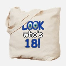 Look who's 18 Tote Bag