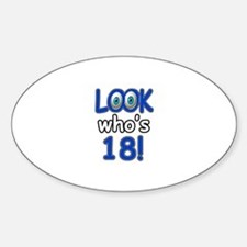 Look who's 18 Decal
