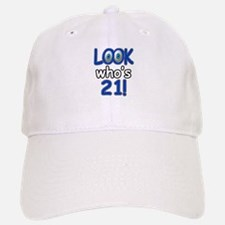 Look who's 21 Baseball Baseball Cap