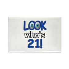 Look who's 21 Rectangle Magnet