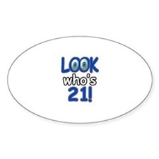 Look who's 21 Decal