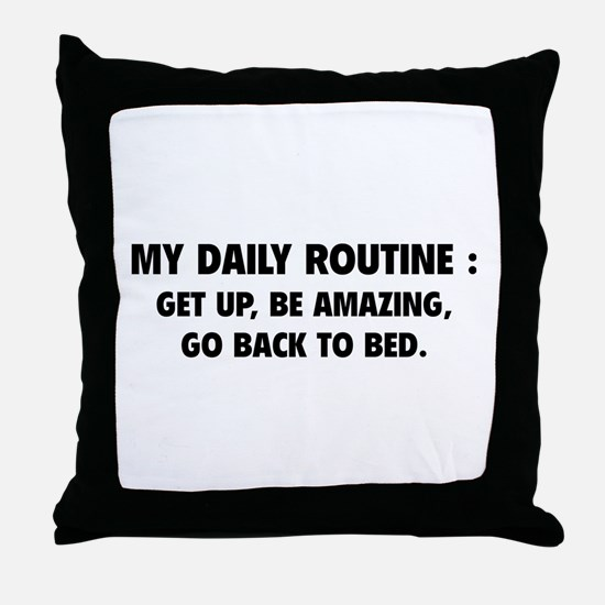 My Daily Routine Throw Pillow