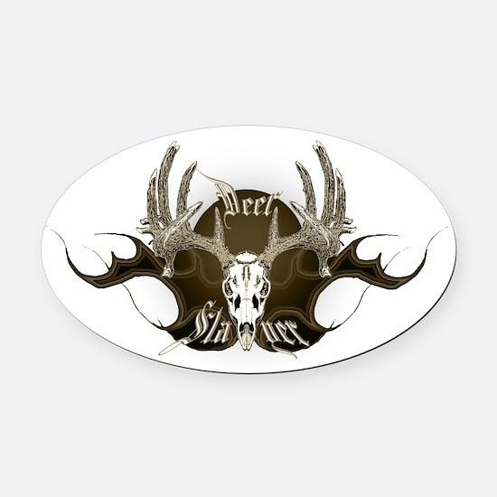Deer slayer Oval Car Magnet