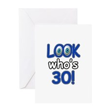 Look who's 30 Greeting Card