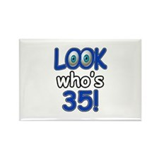 Look who's 35 Rectangle Magnet
