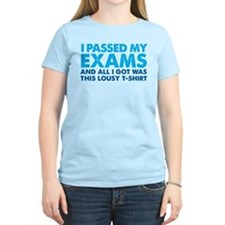 I passed my Exams - lousy T-Shirt
