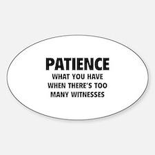 Patience Sticker (Oval)