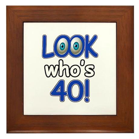 Look who's 40 Framed Tile